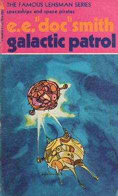 "JACK GAUGHAN - art for Galactic Patrol (Lensman #3) by E.E. ""Doc"" Smith - 1970 Pyramid Books"