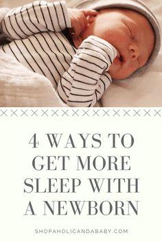 4 Ways to Get More Sleep with a Newborn