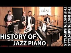 History of Jazz Piano (THE INSTRUMENTALS - Episode 5)  #video #music #collectivecadenza