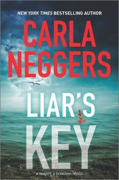 Liar's Key / Carla Neggers. This title is not available in Middleboro right now, but it is owned by other SAILS libraries. Place your hold today!