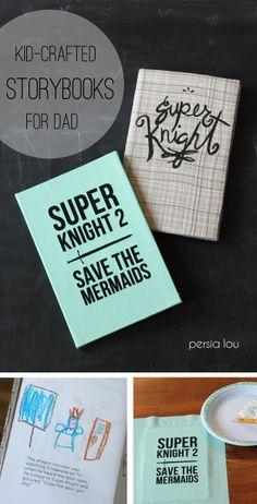 Make a cloth-bound story book for Dad this Father's Day! Kid-Crafted Storybook for Dad by Persia Lou