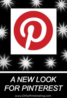 Video Review of the New Look for Pinterest There are Some Big Changes from OhSoPinteresting.com