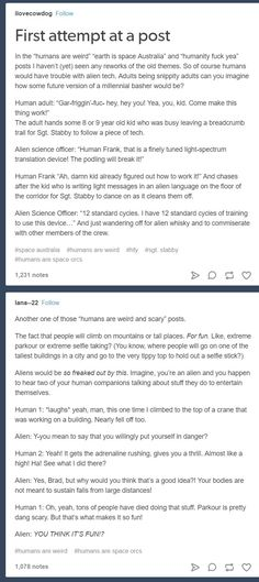 standard cycles to operate that. Fuck this, I need human alcohol and I need it NOW!(gradually getting fainter) A podling. A PODLING figured out tech that takes CYCLES to understand and operant in mere moments! My Tumblr, Tumblr Funny, Funny Memes, Hilarious, Writing Tips, Writing Prompts, Tumblr Aliens, Space Australia, Space Story