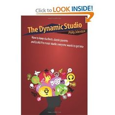 The Dynamic Studio: How to keep students, dazzle parents, and build the music studio everyone wants to get into: Philip Johnston: Best Piano, Teacher Helper, Music Education, Music Teachers, Piano Teaching, Piano Lessons, Parents, Students, Amazon