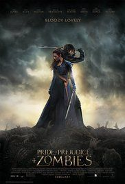 Pride and Prejudice and Zombies (2016) - IMDb-  If you are a fan of Pride and Prejudice, I highly recommend trying this out. I know zombies seem a strange addition to this classic, but it totally works! Go see it in the theaters! Lets band together to get the sequel made!!!