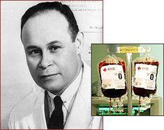 Dr. Charles Richard Drew  physician, researcher, and surgeon who revolutionized the understanding of blood plasma -- and found a practical application for his work in the concept of the blood bank.