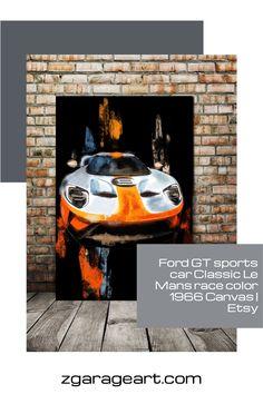 www.zgarageart.com Ford GT sports car, Classic Le Mans race color 1966, Canvas art print, man cave decor, famous car art, car portrait Ford Gt, Le Mans, Garage Art, Car Colors, Car Sketch, Automotive Art, Decoration, Canvas Art Prints, Canvas Frame