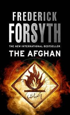 Töltse le vagy olvassa el online The Afghan Ingyenes Könyvek PDF/ePub - Frederick Forsyth, When British and American intelligence catch wind of a major Al Qaeda operation in the works, they are primed for. Lean Men, Frederick Forsyth, Al Qaeda, Crime Books, Scary Places, Very Scary, English, Best Sellers, Thriller