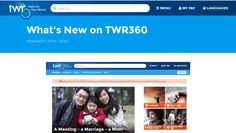 Welcome to the new version of TWR360! The site where more than 20,000 daily visitors find free biblical content, produced by more than 100 ministries in 42 languages and counting! ... Check out more http://www.twr360.org/blog/details/342/what-s-new-on-twr360