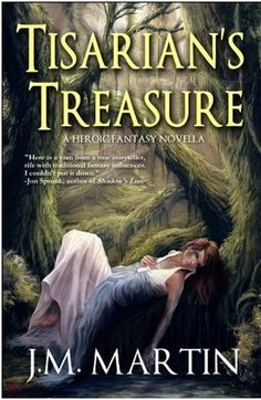Tisarian's Treasure by J.M. Martin