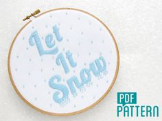 Snow Embroidery Pattern Let It Snow Needlecraft by OhSewBootiful
