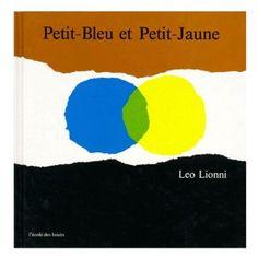 """petit bleu et petit jaune"", lovely French book for children Leo Lionni, Album Jeunesse, Children, Kids, My Books, Logos, The Originals, Albums, 2013"