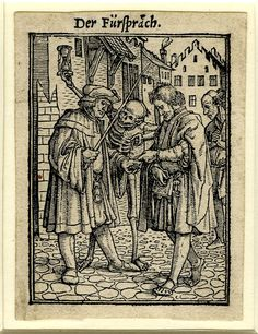 1526 (c.) Print made by: Hans Holbein the Younger Block cut by: Hans Lützelburger Published by: Melchior & Gaspar Trechsel - The Lawyer; Death, holding an hourglass, standing between two men, who conduct business on a square; first published with text in Les simulachres & historiees faces de la mort, avtant elegamment pourtraictes, que artificiellement imaginées ..., Lyon, M. and G. Trechsel (for Jean and François Frellon)