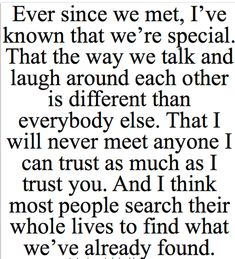 When I read this, I don't think of romance, I think of friendship. And the love I feel for my best friend.