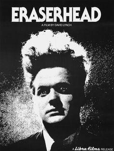 Eraserhead  ~~  directed by David Lynch