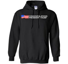 Congratulate Trump for president 2017 T-ShirtFind out more at https://www.itee.shop/products/congratulate-trump-for-president-2017-t-shirt-pullover-hoodie-8-oz-5332 #tee #tshirt #named tshirt #hobbie tshirts #Congratulate Trump for president 2017 T-Shirt