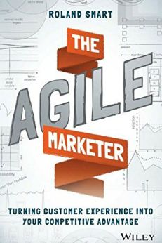 The Agile Marketer: Turning Customer Experience Into Competitive Advantage - May 21, 2016, 11:01 am at http://feedproxy.google.com/~r/SmallBusinessTrends/~3/jN2MBZtnj4I/the-agile-marketer-book-review.html The great accomplishments of man have resulted from the transmission of ideas of enthusiasm. – Thomas J. Watson