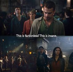Insurgent. If Caleb said this, I would tell him he was the one who was insane