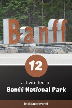 12 activiteiten in Banff National Park die je niet mag overslaan Moraine Lake, Banff National Park, Canada Travel, Worlds Of Fun, Solo Travel, British Columbia, North America, Travel Inspiration, Road Trip
