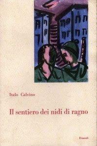 Leggere Libri Fuori Dal Coro : IL SENTIERO DEI NIDI DI RAGNO Italo Calvino