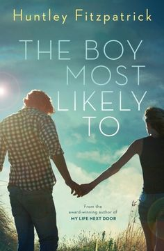 Book Review: The Boy Most Likely To (My Life Next Door #2), Huntley Fitzpatrick