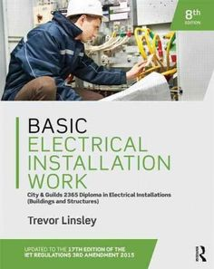Basic Electrical Installation Work, Level 2: City & Guilds 2365 Diploma in Electrical Installations