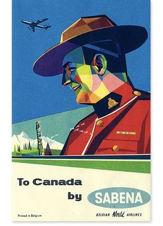 To Canada by Unknown, 1950 Travel poster for Sabena, Belgian World Airlines. Travel poster for Sabena, Belgian World Airlines. Retro Airline, Airline Travel, Vintage Airline, Travel Europe, Old Luggage, Vintage Luggage, Luggage Sets, Party Vintage, Vintage Ads