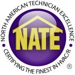 A NATE-certified technician has the experience, tools and training to quickly and accurately diagnose and fix your HVAC problem.