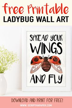 This adorable ladybug wall decor features a cute ladybug with its wings spread and the words Spread Your Wings and Fly. This DIY printable is available as a free download! Just print it and frame it. Use it for a girl's bedroom decor, nursery decor, or playroom decor. It's also great wall decor for a teacher's classroom. Or use it as free table decor for your ladybug birthday party or baby shower theme! #decoration #classroom #ladybug #art #decor #diy #free #printable #cute #toddlers… Playroom Decor, Wall Art Decor, Wall Art Prints, Nursery Decor, Bedroom Decor, Kids Bedroom, Ladybug Art, Ladybug Room, Ladybug Decor