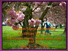 Mom's Weekend May 2 - 4, 2014