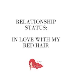 Our current relationship status. #redhead