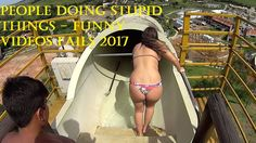 People Doing Stupid Things - Funny videos Fails 2017-filmywarpk