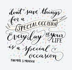 President Thomas S. Monson quote, LDS