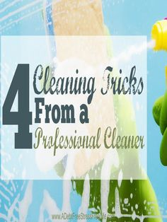 Is cleaning taking you all day? Learn the 4 cleaning tricks professional cleaners use to make cleaning fast and easy.  You'll be done cleaning in no time!