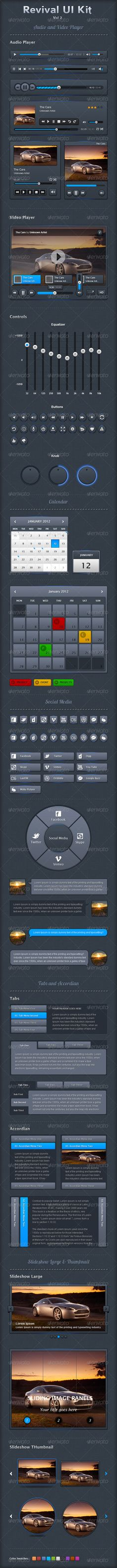 A pack of Audio Video Players, Calendar, Social Media, Tabs & Accordian and Slideshow large and thumbnail.  - Perfect organized PSDs. - Each and every layer have appropriate name. - 100% editable photoshop vector shapes. - Uses free available fonts. - Each bar is fit in 960px grid view.  Please follow the below link for download Revival Ui Kit Vol 1: http://bit.ly/Kahh4Z