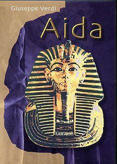 AIDA  GIUSEPPE VERDI  Aida (pronounced /aˈiːda/) sometimes spelled Aïda, is an opera in four acts by Giuseppe Verdi to an Italian libretto by Antonio Ghislanzoni, based on a scenario written by French Egyptologist Auguste Mariette.