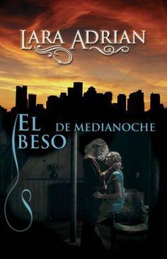 El beso de medianoche (Midnight Breed #1) by Lara Adrian