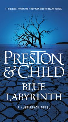 Herunterladen oder Online Lesen Blue Labyrinth Kostenlos Buch (PDF ePub - Douglas Preston & Lincoln Child, When a longtime enemy shows up dead on Pendergast's doorstep, the murder investigation leads him into his own dark past. 1 Wall Street, Wall Street Journal, Lincoln, Preston Child, Mystery, Xingu, Salton Sea, Labyrinth, Special Agent