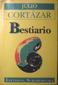 Julio Cortazar - Bestiario