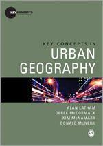 Key concepts in urban geography / Alan Latham ... [et al.]  http://permalink.opc.uva.nl/item/003430667