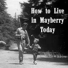 """Truth Without Excuse: 5 Keys - How to Live in Mayberry Today (1/5) """"Live With Grace"""""""
