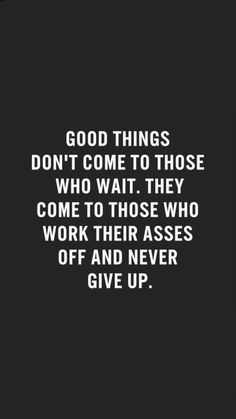 Good things ..