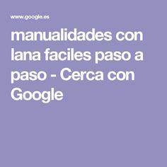 manualidades con lana faciles paso a paso - Cerca con Google