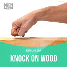"""Knock on wood"" is said in order to avoid bad luck. Example: We haven't had any problems with the car so far, knock on wood. Get our apps for learning English: learzing.com"