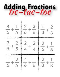 Relentlessly Fun, Deceptively Educational: Adding Fractions Tic-Tac-Toe {free printable}. Kids write answers in different colors to try and get 3 in a row!