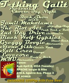 « T-Thing Galit Events Presents: Choose Day Night Rock Show!! April 8 @ 278 Apache »
