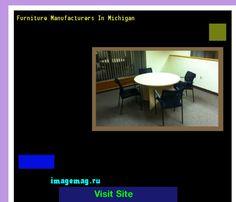 Furniture Manufacturers In Michigan 092256   The Best Image Search