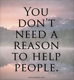 You don't need a reason