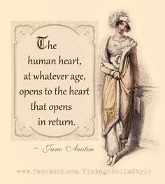 """The human heart, at whatever age, opens only to the heart that opens in return.""   ლ"