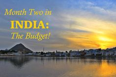 Month Two in India: The Budget #travel #india #travel #budget #guide #culture #religon #wanderlust #bucketlist #rajasthan #hindu #backpacking #budget #tajmahal #money
